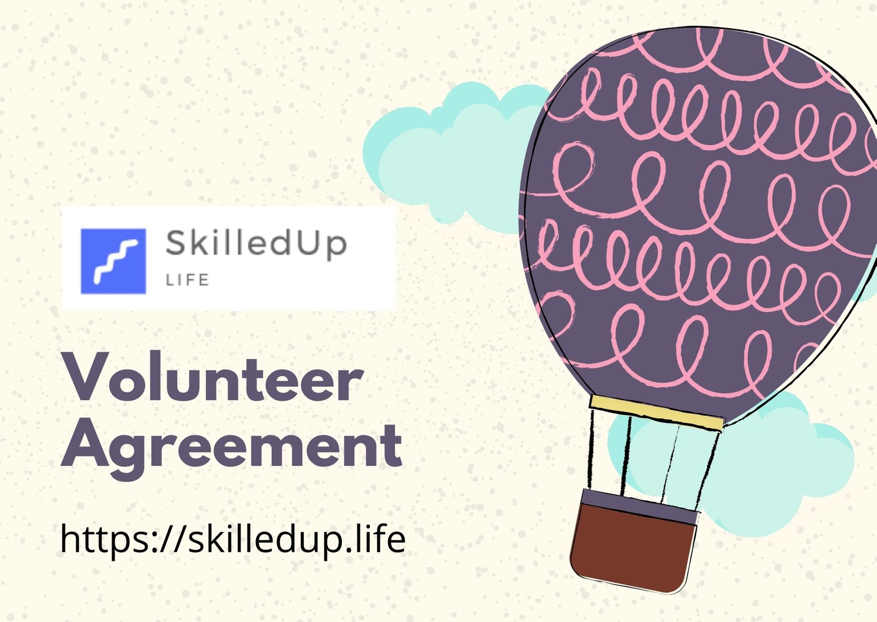 SkilledUp Life Volunteer Agreement
