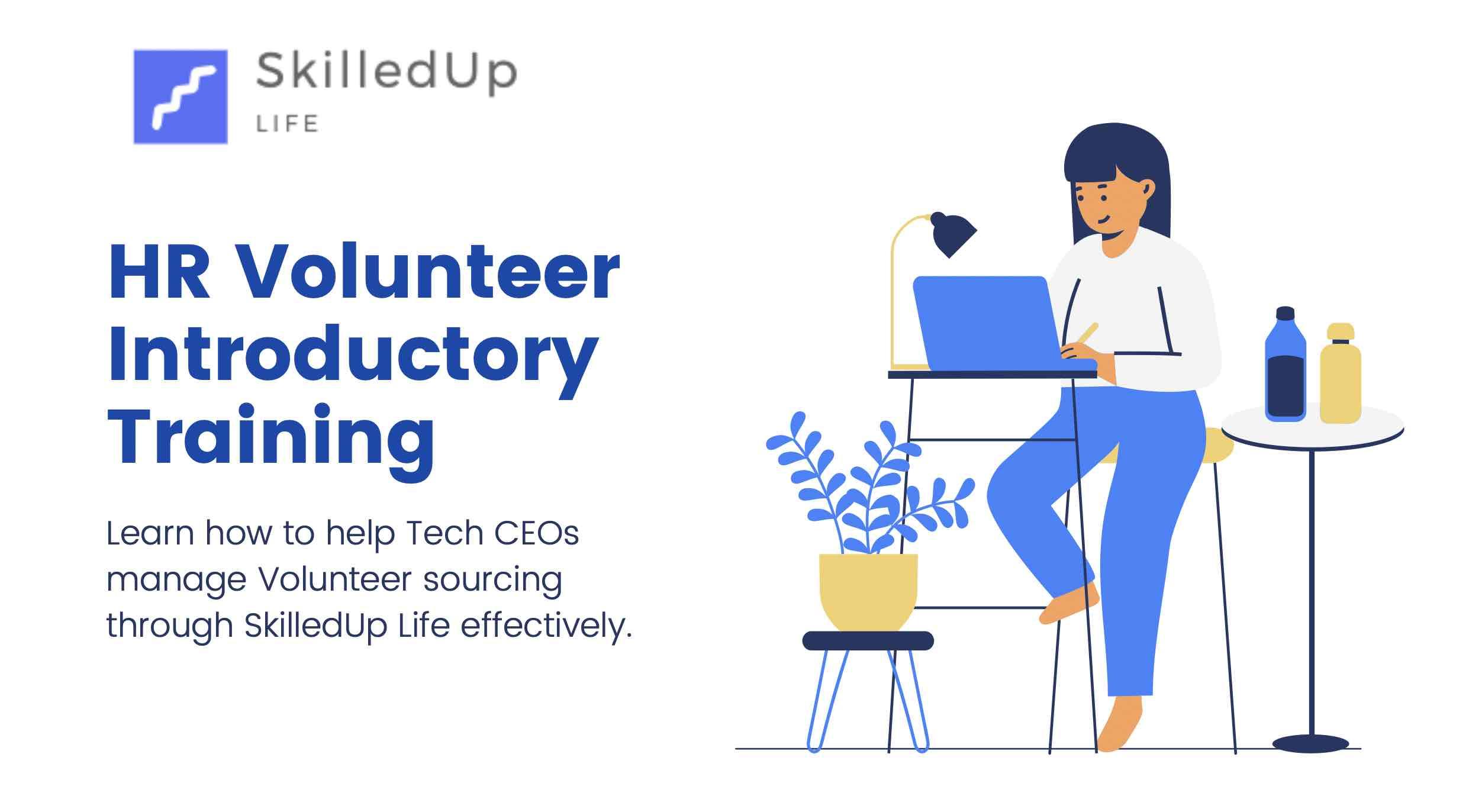 SkilledUp Life HR Volunteer Introductory Training